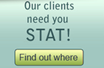 Our clients need you STAT!